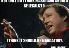 Comedian Bill Hicks on the Legalization of Marijuana