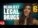 Top 6 Deadliest Legal Drugs