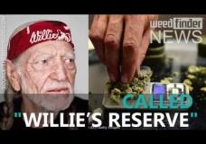 Willie Nelson's New Line of Marijuana Strains, Willie's Reserve